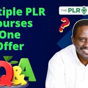 How to Use Multiple Rebrandable PLR Products In One Offer - Weekend Q and A
