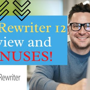 Spin Rewriter 12 Review   Plus Exclusive BONUSES   Early bird Access With Custom Bunuses!!!