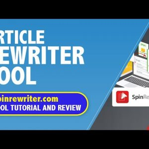 Article rewriter tool | Spinrewriter.com tool | Tutorial and Review