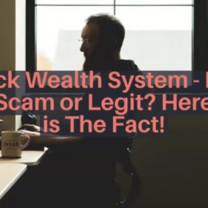Click Wealth System - Is It Scam or Legit? Here is The Fact!