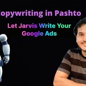 Copywriting in Pashto | Conversion ai Tutorial | Write with Jervis Robot