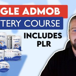 Google AdMob Mastery Review | AdMob Course With PLR