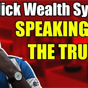 Click Wealth System Review -  Speaking The Whole Truth - Click Wealth System Reviews