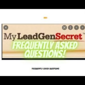 My Lead Gen Sicret - Frequentl Asked Questions?