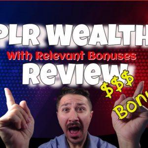 PLR Wealth Review plus Relevant Bonuses  the honest review & free plr wealth review plus bonuses