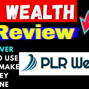PLR Wealth Review+Demo🔥The Easiest Way To Launch Your Own Product Without Creating Your Own Product.